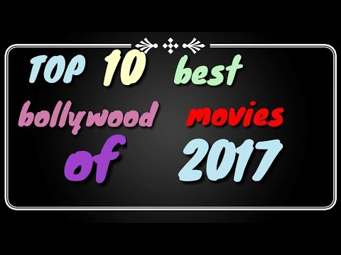 Top 10 best bollywood movies  in 2017 // top 10 bollywood movies of 2017 // top 10 best