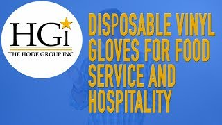 Disposable Vinyl Gloves for Food Service & Hospitality