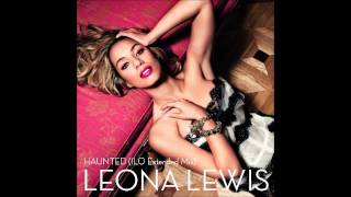 Leona Lewis - Haunted (ILO Full Version Mix)