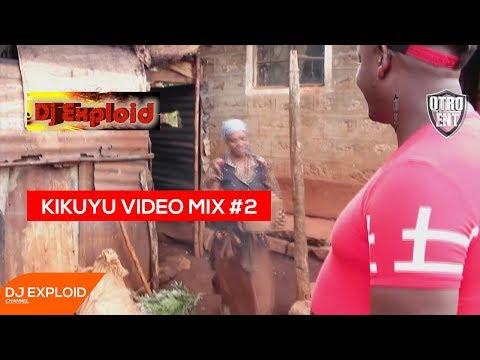 Kikuyu Mix Vol #2 - DJ Exploid ( www.djexploid.com '_' +254712026479 )