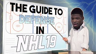 The ULTIMATE Guide to DEFENSE in NHL 19 (Tips and Tricks)