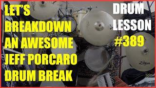 My Take On Jeff Porcaro's Drum Break in  'I Don't Hear You' - Drum Lesson #389