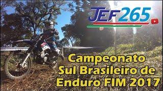 JEF265 | Campeonato Sul Brasileiro de Enduro FIM 2017 - Etapa São Lourenço do Oeste - SC