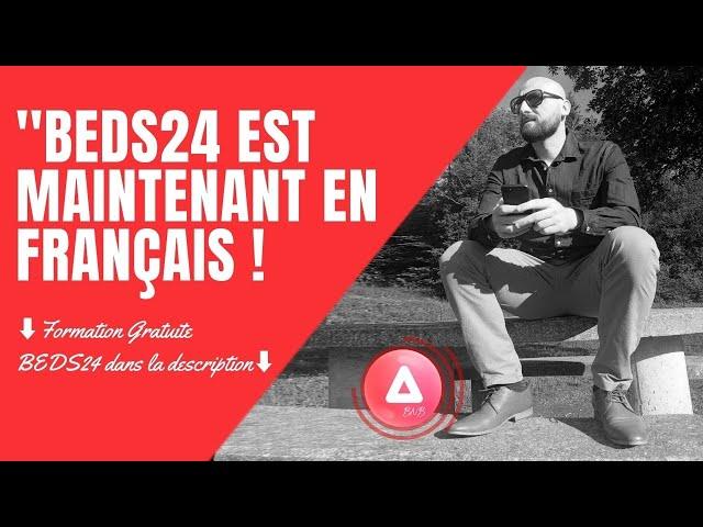 Beds24 est maintenant en français ! ⬇️FORMATION GRATUITE BEDS24 dans la description⬇️