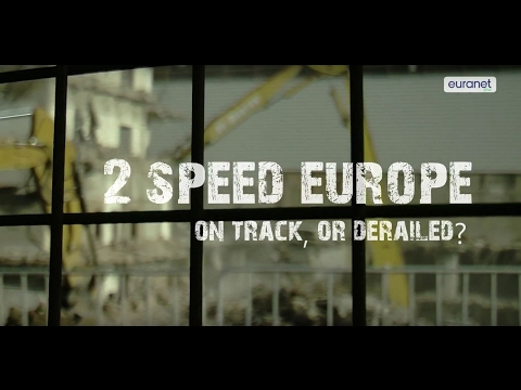 Two-speed Europe – on track, or derailed?