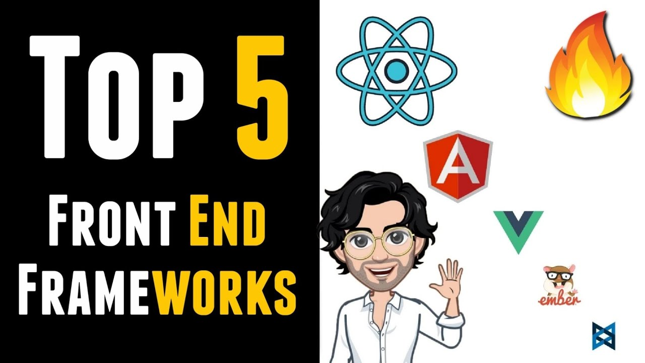 Top 5 Front End Frameworks for 2021