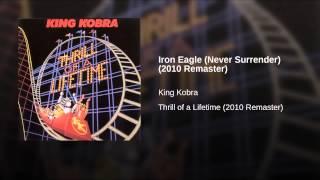 Video Iron Eagle (Never Surrender) (2010 Remaster) download MP3, 3GP, MP4, WEBM, AVI, FLV Agustus 2018