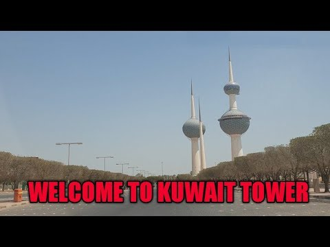 KUWAIT TOWER LATEST VIDEO HD