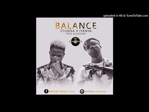 Stunna Ft. Iyanya – Balance [Prod. Blaq Jerzee] (NEW MUSIC 2018)