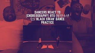 Dancers React to [CHOREOGRAPHY] BTS (방탄소년단) 'Black Swan' Dan…