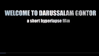 WELCOME TO DARUSSALAM GONTOR - a short hyperlapse film