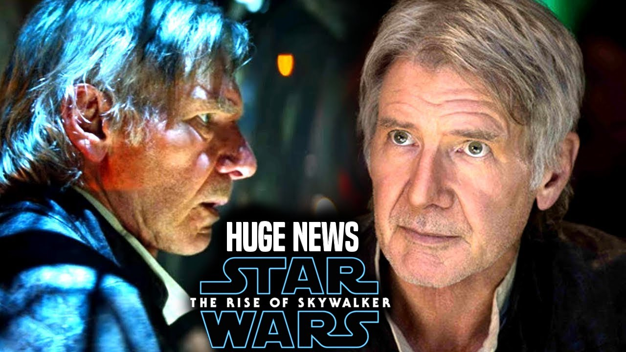 Harrison Ford Huge News Revealed The Rise Of Skywalker Star Wars Episode 9 Youtube