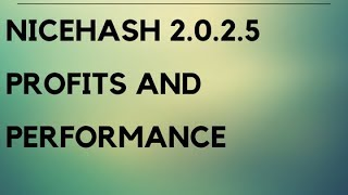 Nicehash miner 2.0.2.5 update and performance review