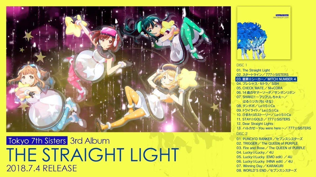 【MV】Tokyo 7th シスターズ3rd Album「THE STRAIGHT LIGHT」