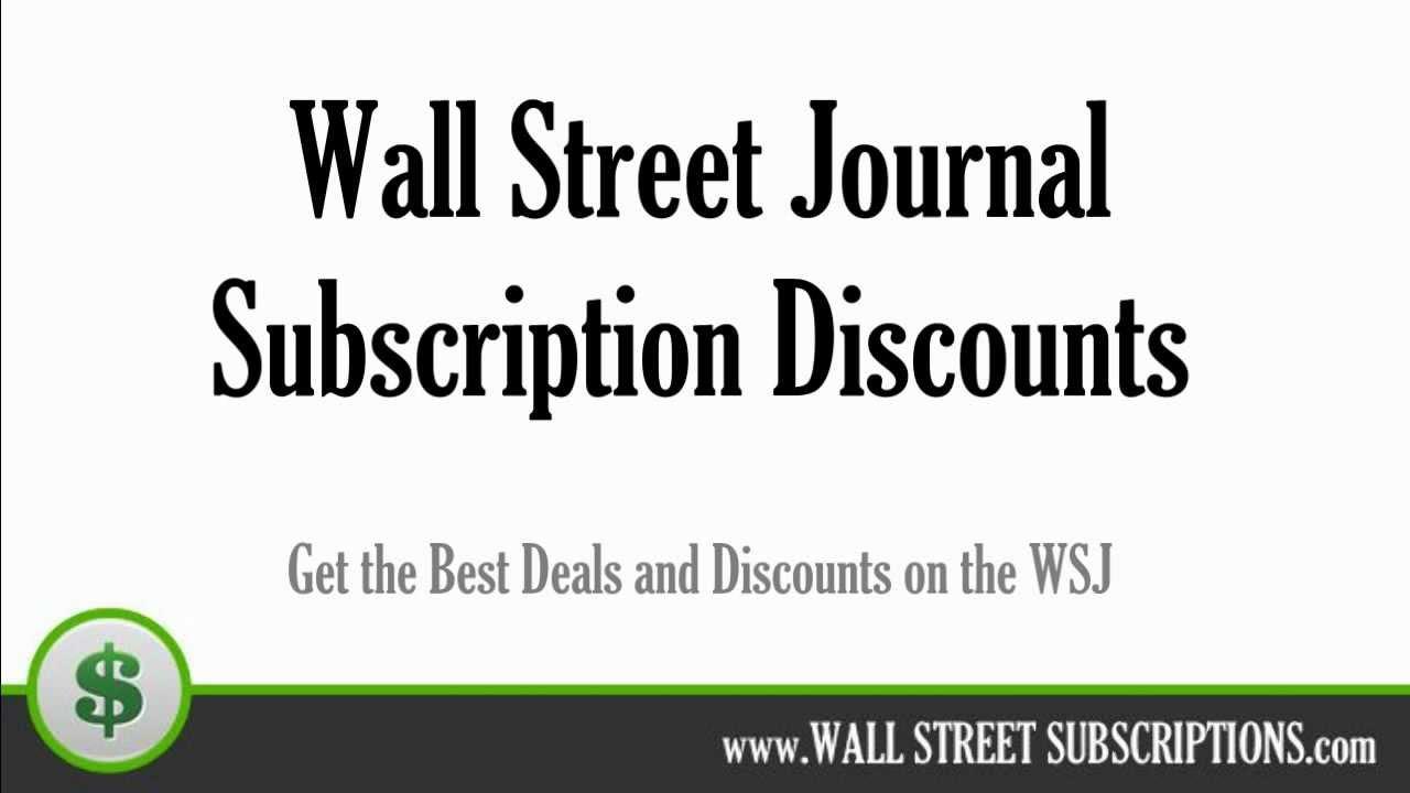 Wall Street Journal Subscription Discount Amp Wsj