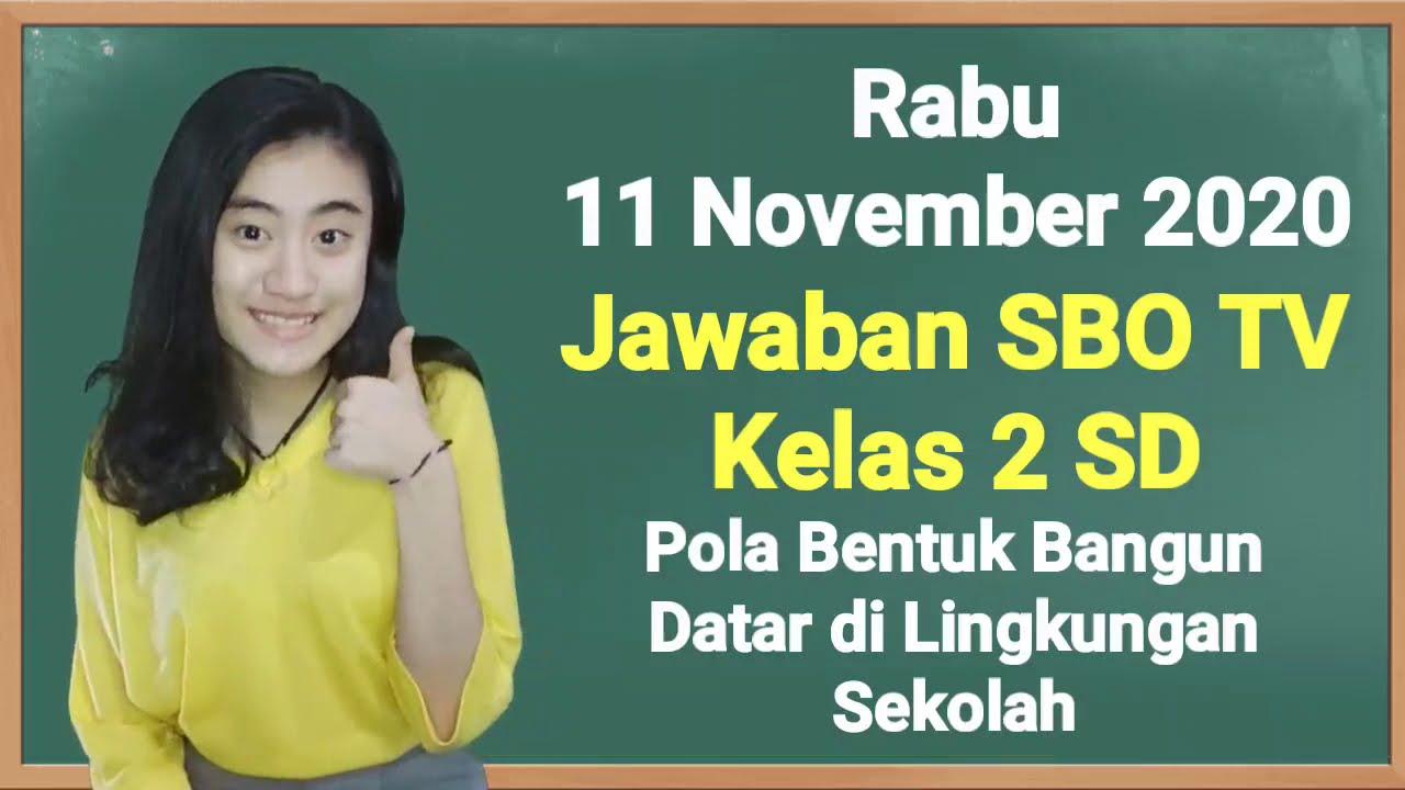 Kunci Jawaban SBO TV Kelas 2 SD Rabu 11…