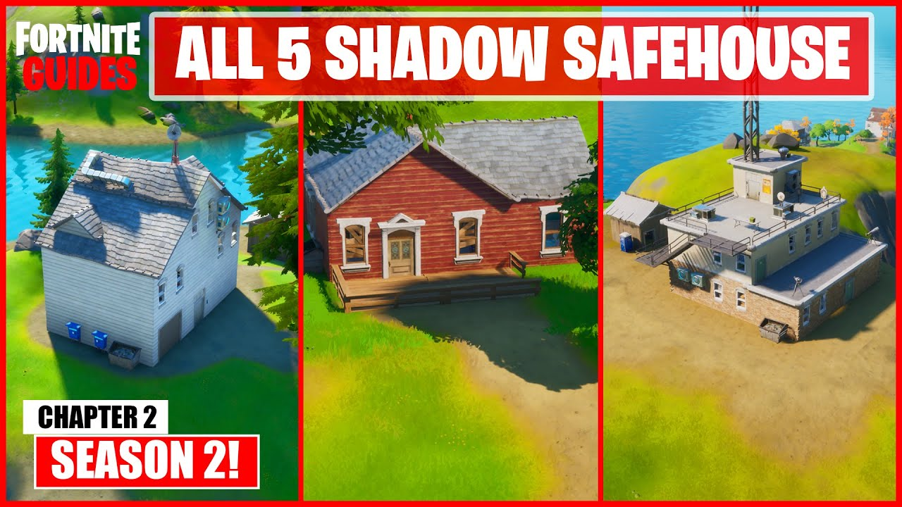 Fortnite Season 2 Chapter 2 Find Shadow Safe Houses All 5 Locations Of Shadow Safe House Youtube