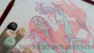Drawing Naiad with Copics and Prismacolor Pencils