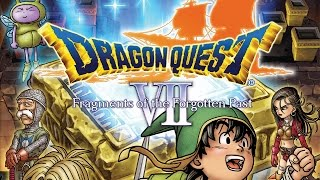 Dragon Quest VII: Fragments of the Forgotten Past Playthrough -Log 1-