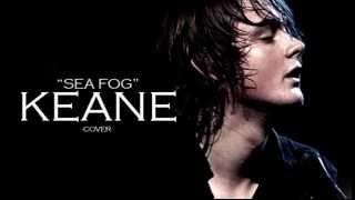 Jow | Sea Fog (Keane Cover)