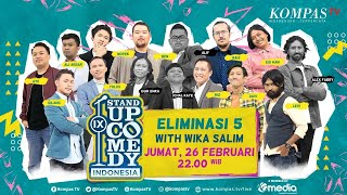 [LIVE] Stand Up Comedy Indonesia IX (SUCI IX) Eliminasi 5 with Wika Salim - ULTIMATE SHOW 5