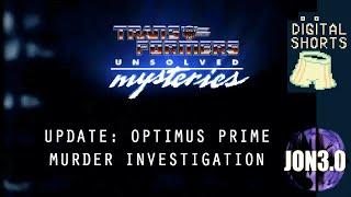 "DIGITAL SHORT ""Update: Optimus Prime Murder Investigation"""