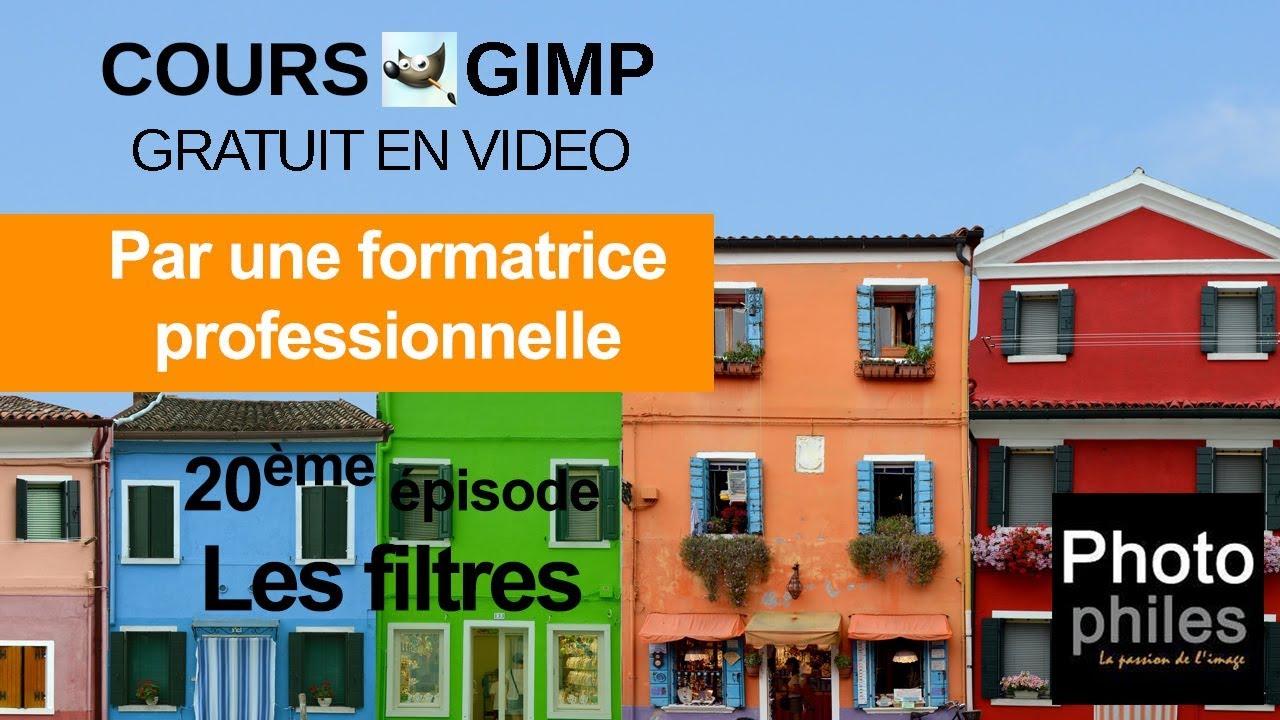 N°20 Cours GIMP : Les filtres