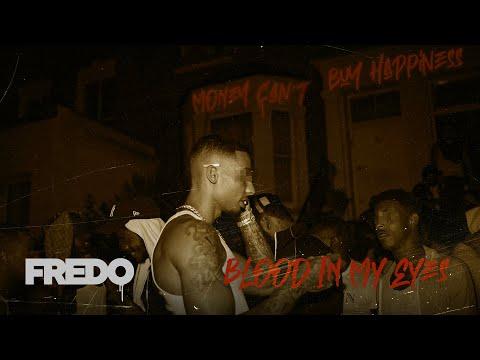 Fredo - Blood in My Eyes mp3 indir