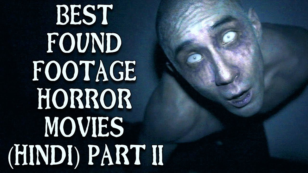 [हिन्दी] 5 Best Found Footage Horror Movies In Hindi | Part 2 | Hollywood  Horror Movies On Netflix