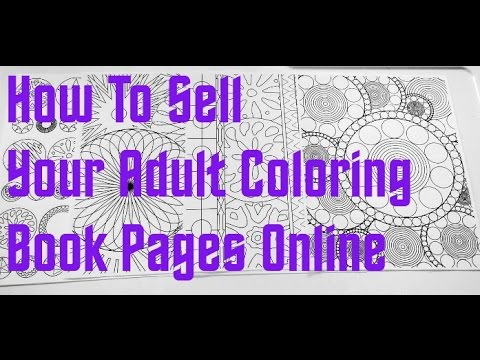 How To Sell Your Adult Coloring Book Pages Online Youtube