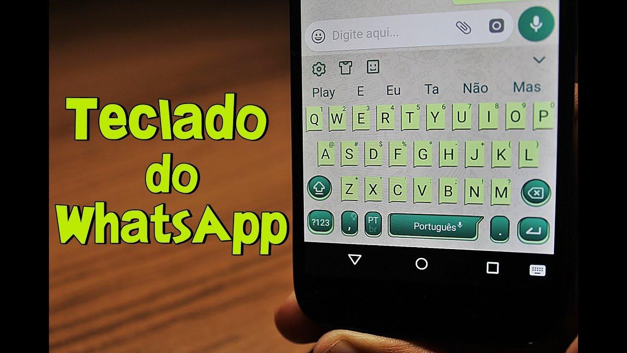 Exclusivo Como Ter O Teclado Personalizado Do Whatsapp No Seu