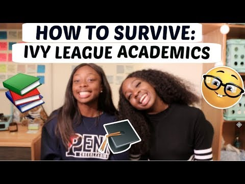 How to Survive Ivy League Academics