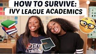 How to Survive Ivy League Academics