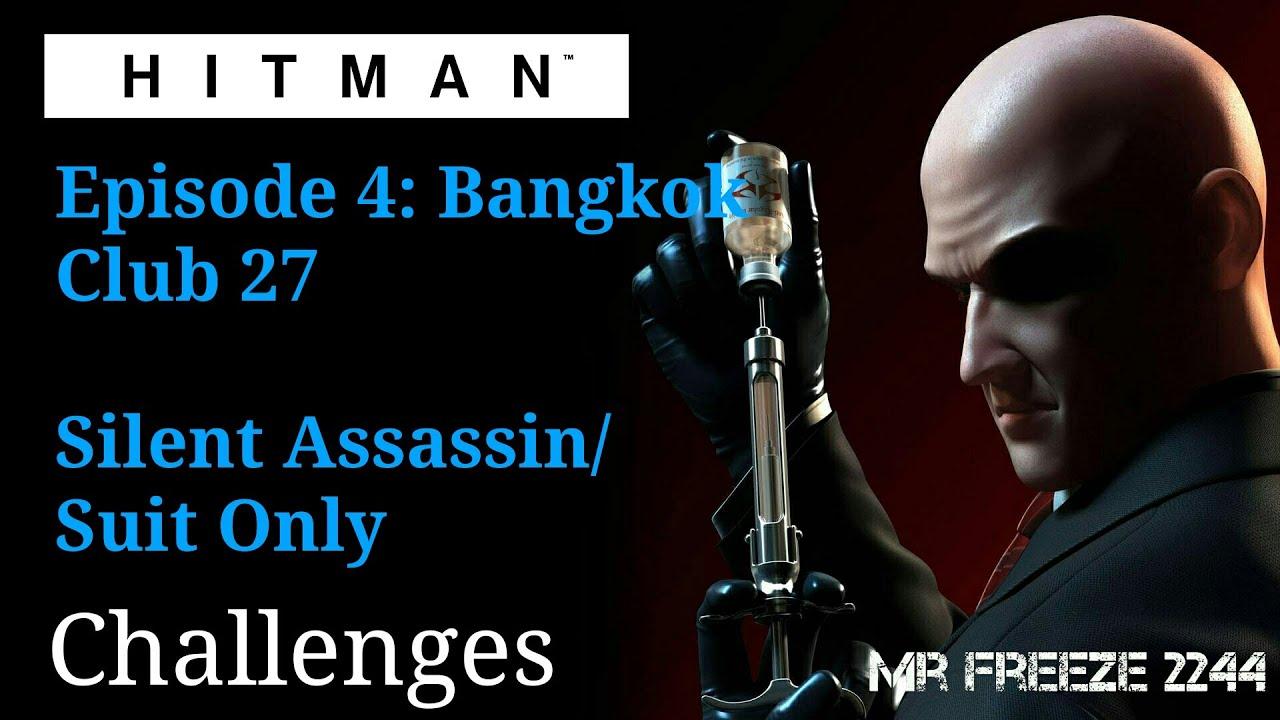 HITMAN Club Bangkok Silent AssassinSuit Only - Video 90 seconds in bangkok