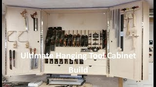 Ultimate Hanging Tool Cabinet Pt  2