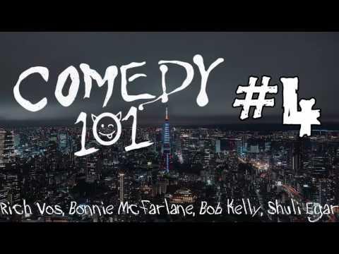 Comedy 101 #4: Rich Vos, Bonnie McFarlane, Bob Kelly, Shuli Egar