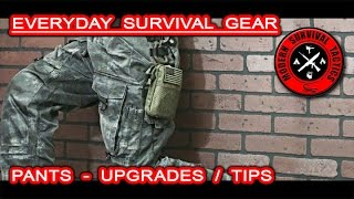 Every Day Survival Gear - Pants / UPGRADES AND TIPS Video