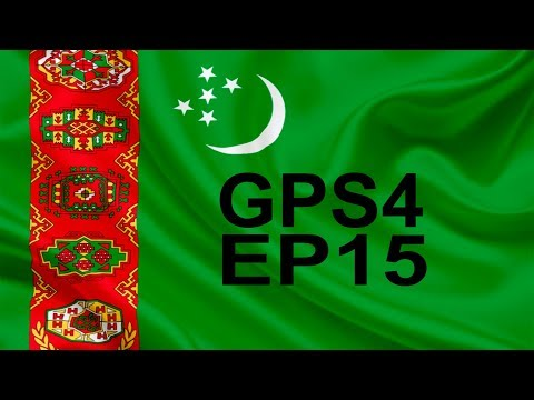 GPS4 - Turkmenistan Ep15 ~  Beginning of the end