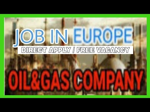 oil and gas job in europe | direct apply | no agent | no service charege | free vacancy | offshore