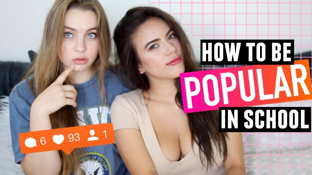 how to become a popular girl