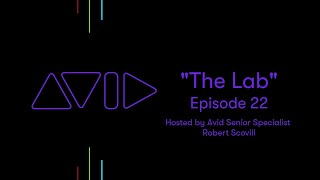 The Lab #22 with Robert Scovill: Bus to Bus Workflows