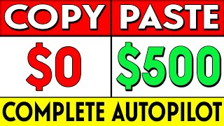 Earn $500 A DAY On AUTOPILOT!: How To Start Affiliate Marketing For FREE