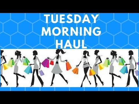 TUESDAY MORNING HAUL