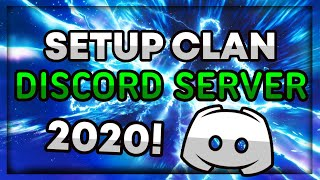 How to setup a Clan Discord Server in 2020!