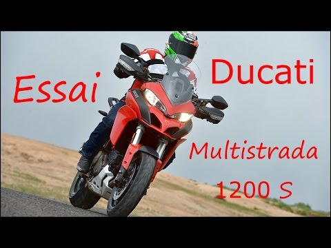 Essai Ducati Multistrada 1200 S 2015