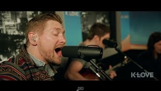 "K-LOVE - NEEDTOBREATHE ""Multiplied"" LIVE"