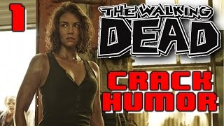 The Walking Dead Funny Moments Crack Humor PT.1