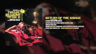 Ghostface Killah & Adrian Younge - Return of the Savage feat. Raekwon & Rza