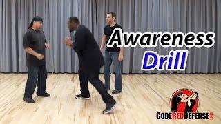 Awareness Drill