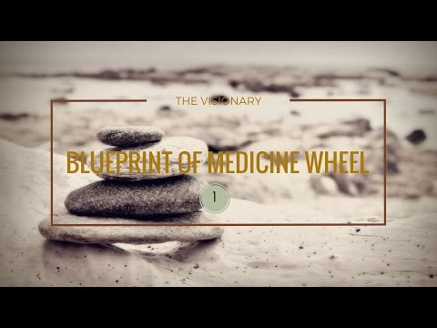 [FREE WORKSHOP] The Visionary : Blueprint of the Medicine Wheel P.t 1